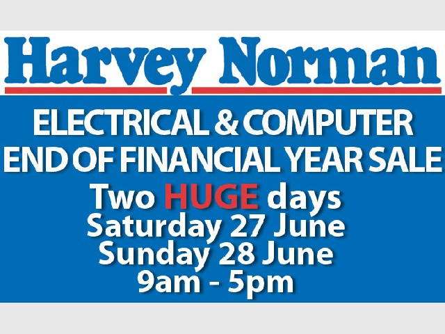 Harvey Norman Electrical and Computer End of Financial Year Sale