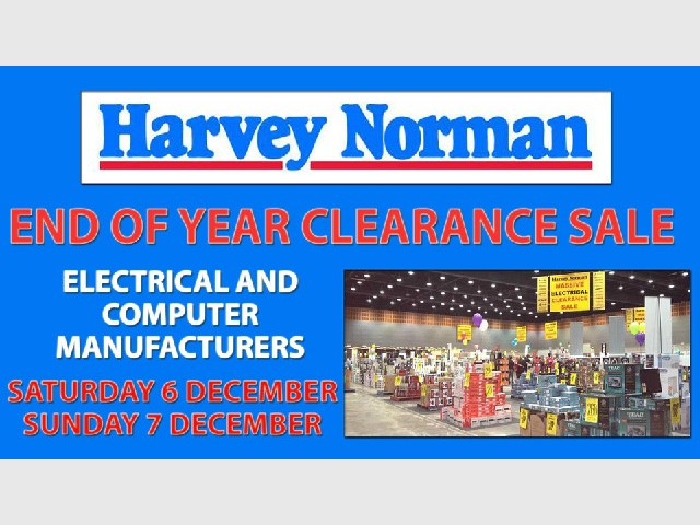 Harvey Norman Electrical and Computers Manufacturers Clearance Sale