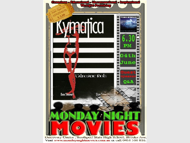 Kymatica - Monday Night Movie that will change your life