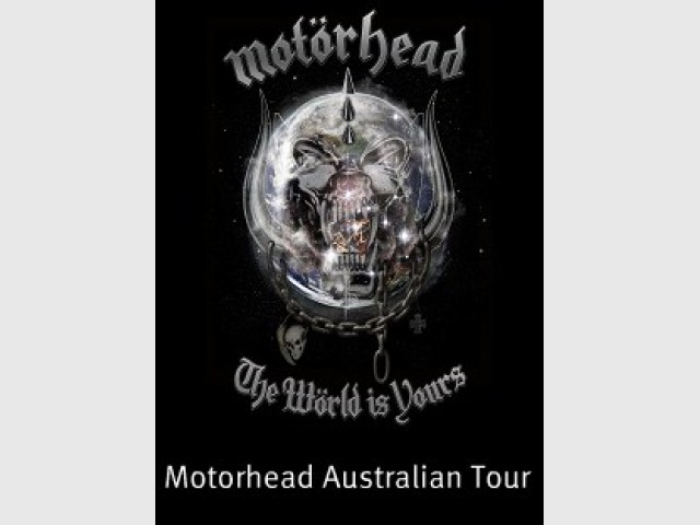 Mot�rhead - The World is Yours Tour 2011