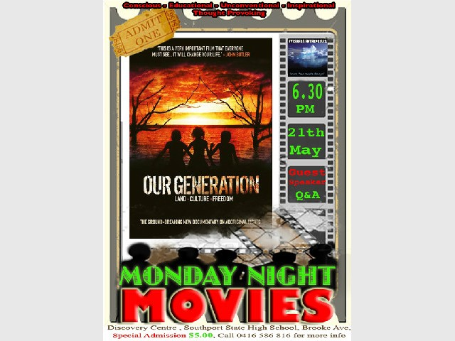 Our Generation - Monday Night Movie Screening