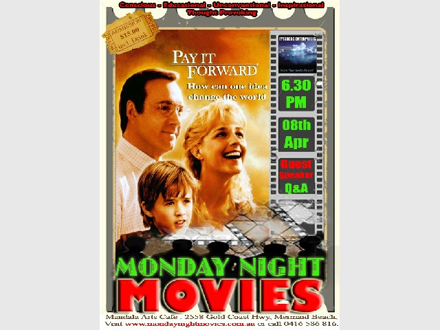 Pay it Forward - Monday Night Movies